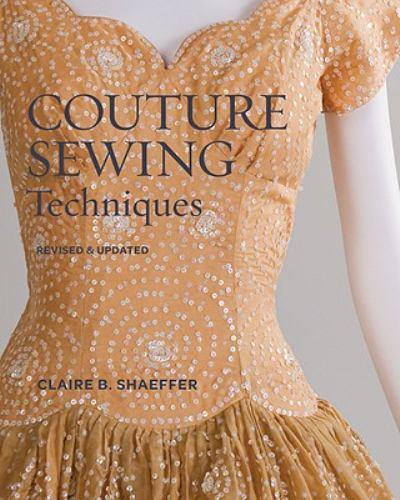 29 claire shaeffer haute couture revealed for Haute couture seamstress